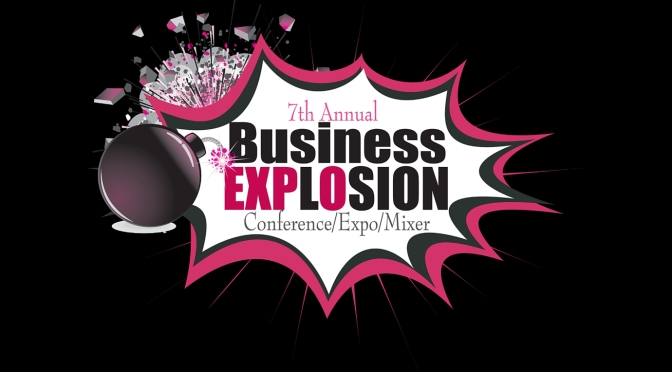 7th Annual Business EXPLOSION!