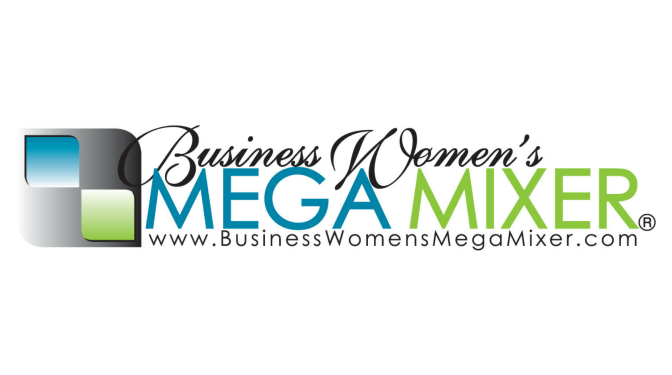 Business Women's MEGA Mixer (March 16, 2017)