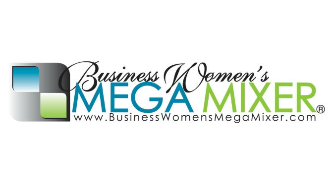 Business Women's MEGA Mixer
