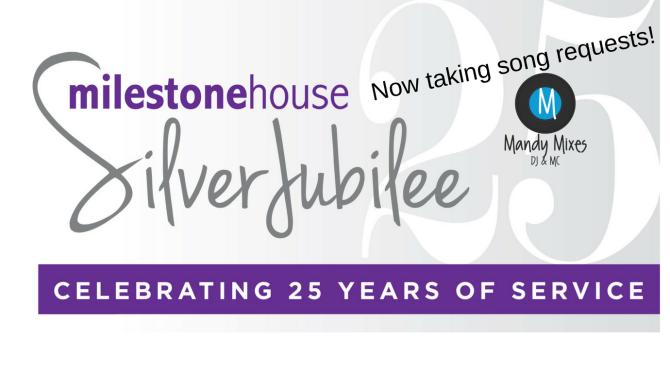 Milestone House Silver Jubilee & Fundraiser (October 14, 2017)