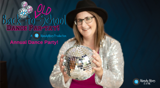 DANCE PARTY! (COMING BACK SEPTEMBER 2020!)